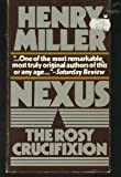 Nexus (The Rosy Crucifixion, Book 3) (0394174291) by Miller, Henry