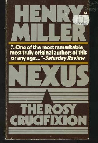 Nexus (The Rosy Crucifixion, Book 3), Miller, Henry