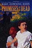 Promises to the Dead (0064409821) by Hahn, Mary Downing