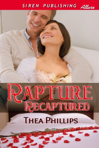 Book: Rapture Recaptured (Siren Publishing Allure) by Thea Hartley