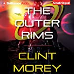 The Outer Rims | Clint Morey