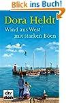 Wind aus West mit starken B�en: Roman