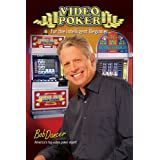 Video Poker for the Intelligent Beginner ~ Bob Dancer