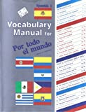 Vocabulary Manual for Por todo el mundo (A Beka Book Spanish Language Program, Spanish 1)