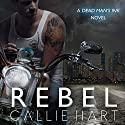 Rebel: Dead Man's Ink, Book 1 (       UNABRIDGED) by Callie Hart Narrated by Walles Hamonde, Kelly Burke