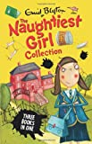 Naughtiest Girl Collection (3 books in 1) (The Naughtiest Girl)