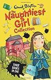 Naughtiest Girl Collection (3 books in 1) (Naughtiest Girl 3 Books in 1)