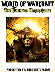 The Ultimate World of Warcraft Macro Character Class Guide