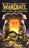 The Last Guardian (0743423143) by Grubb, Jeff