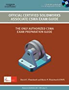 Official Certified Solidworks Associate CSWA Exam Book by Planchard, David