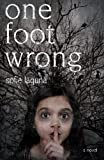 img - for One Foot Wrong by Laguna, Sofie(August 18, 2009) Paperback book / textbook / text book