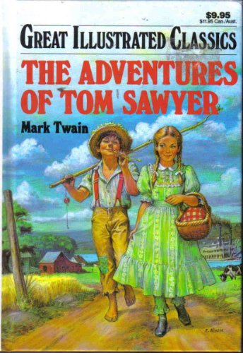 The Adventures of Tom Sawyer (Great Illustrated Classics)