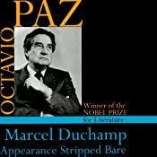 Marcel Duchamp: Appearance Stripped Bare | [Octavio Paz]
