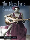 img - for The Blues Lyric Formula book / textbook / text book