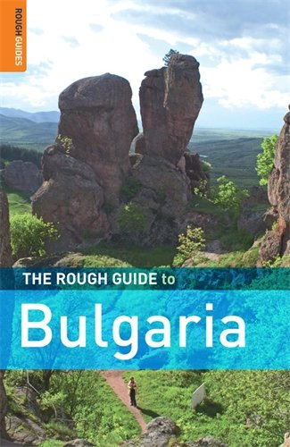 The Rough Guide to Bulgaria 6 (Rough Guide Travel Guides)