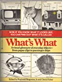 What's What: A Visual Glossary of the Physical World (0345303024) by Fisher, David (editor); Bragonier, Reginald, Jr. (editor)