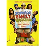 Johnson Family Vacation ~ Cedric the Entertainer