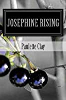 Josephine Rising (Nightshade USA) (Volume 1)