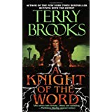 A Knight of the Wordby Terry Brooks