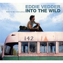 Into the Wild (Bande Originale du Film)