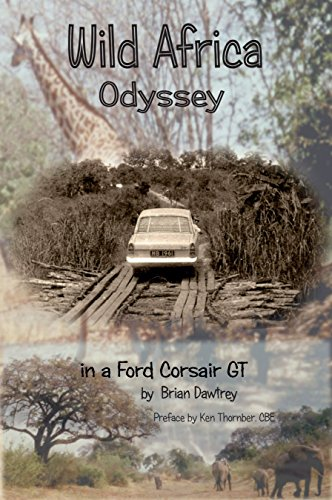 wild-africa-odyssey-in-a-ford-corsair-gt-english-edition