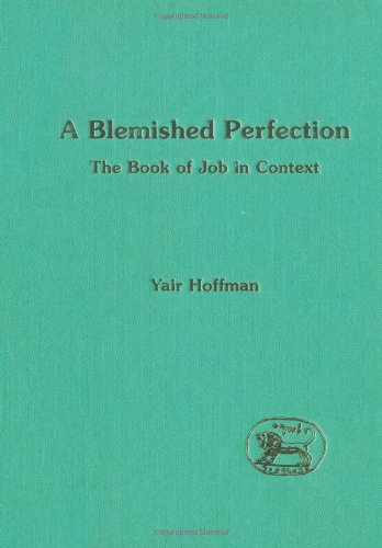 A Blemished Perfection: Book of Job in Context (JSOT Supplement) PDF