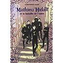 Mathieu Hidalf, 4:Mathieu Hidalf et la bataille de l'aube