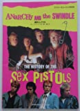 ANaRCHy AND the SWINDLE 勝手にしてやる THE HISTORY OF THE Sex Pistols