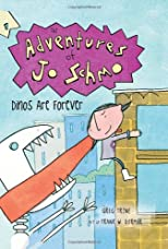 Dinos Are Forever (The Adventures of Jo Schmo)