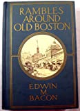 img - for Rambles around old Boston 1914 [Hardcover] book / textbook / text book
