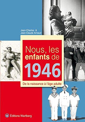 nous-les-enfants-de-1946-de-la-naissance-a-lage-adulte
