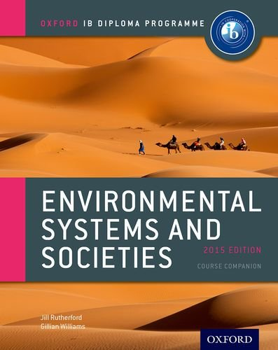 IB Environmental Systems and Societies Course Book: 2015 edition: Oxford IB Diploma Program PDF