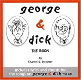 George & Dick: The Book (Bush Rage Series, #6)
