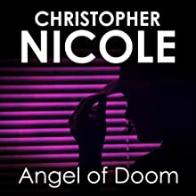 Angel of Doom: Angel Fehrbach Series, Book 5 (       UNABRIDGED) by Christopher Nicole Narrated by Jilly Bond