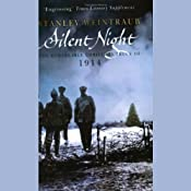 Silent Night: The Remarkable 1914 Christmas Truce | [Stanley Weintraub]