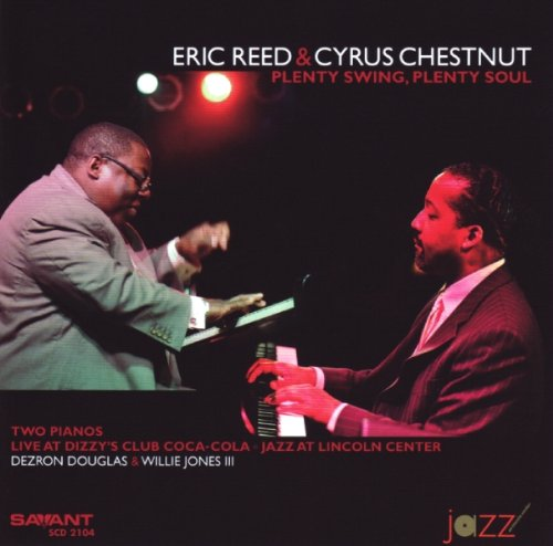 Plenty Swing, Plenty Soul by Eric Reed and Cyrus Chestnut