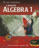 9780547647135: Holt McDougal Larson Algebra 1: Student Edition 2012 (Holt Mcdougal Larson High School Math Common Core)
