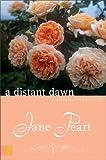 A Distant Dawn (Westward Dreams #2) (0310287995) by Peart, Jane