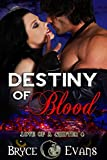 Destiny of Blood (Love of a Shifter Book 4)