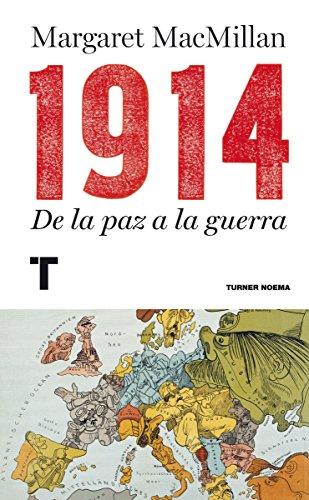1914: De la paz a la guerra (Noema)