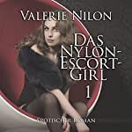 Das Nylon-Escort-Girl | Valerie Nilon