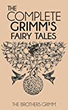 Image of The Complete Grimm's Fairy Tales (Illustrated)