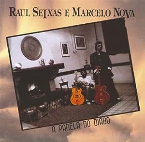 Raul Seixas, Marcelo Nova - Panela Do Diabo - Amazon.com Music
