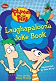 Phineas and Ferb Laughapalooza Joke Book
