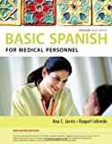 Product 1285052188 - Product title Spanish for Medical Personnel Enhanced Edition: The Basic Spanish Series