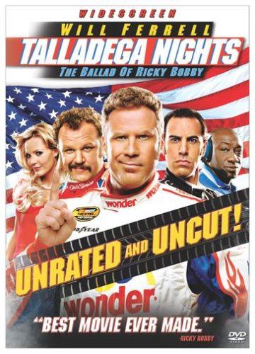 Cover art for  Talladega Nights - The Ballad of Ricky Bobby (Unrated Widescreen Edition)