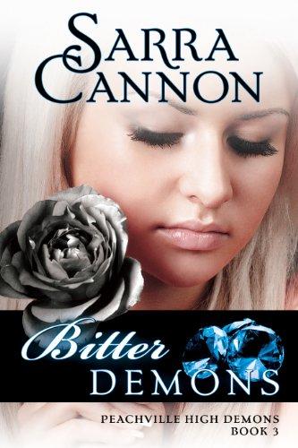 Sarra Cannon - Bitter Demons (Peachville High Demons Book 3)