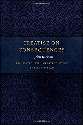 Treatise on Consequences (Medieval Philosophy: Texts and Studies (FUP)) written by John Buridan