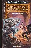 Saga of Old City (Greyhawk Adventures Novels, Book 1)