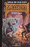 Saga of Old City (Greyhawk Adventures Novels, Book 1) (0394742753) by Gygax, Gary